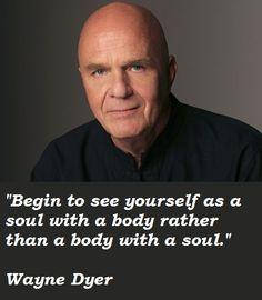 25 Wayne Dyer Quotes